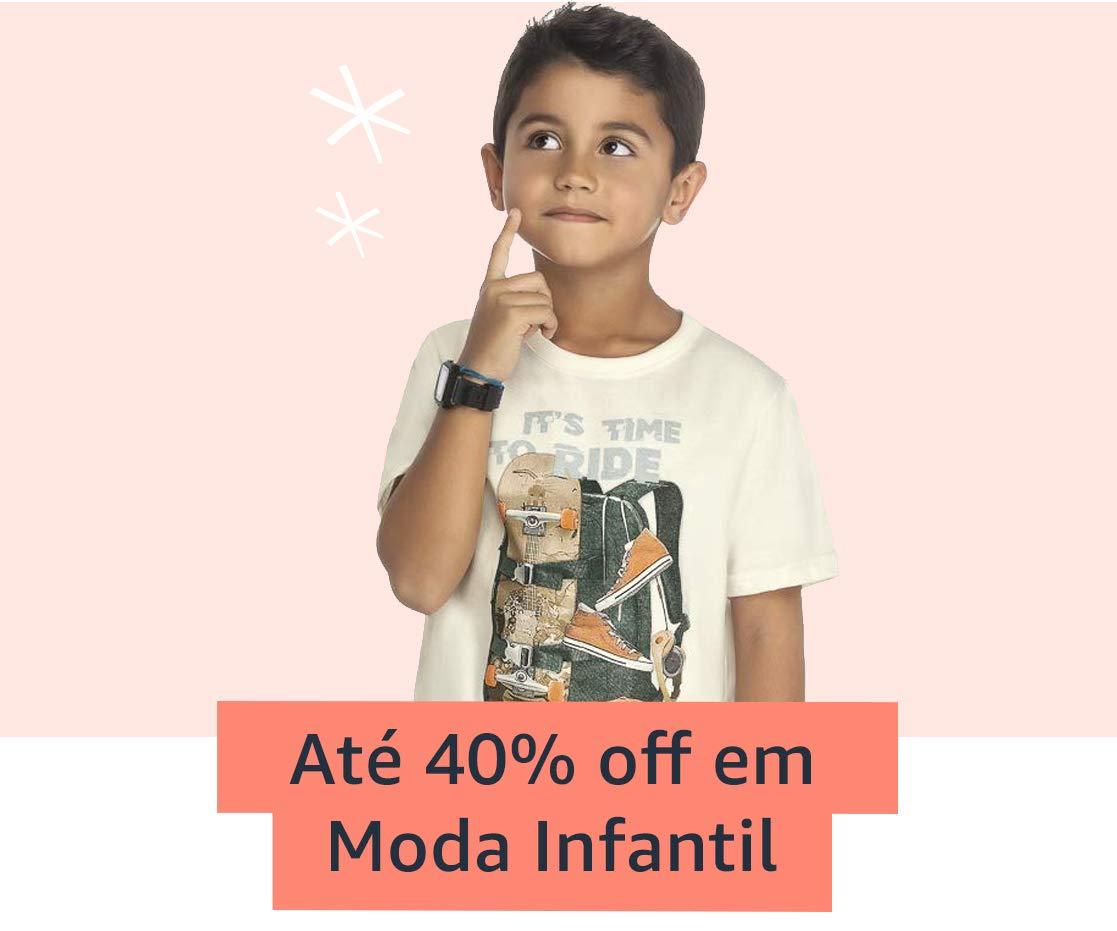 Até 40% off em Moda Infantil