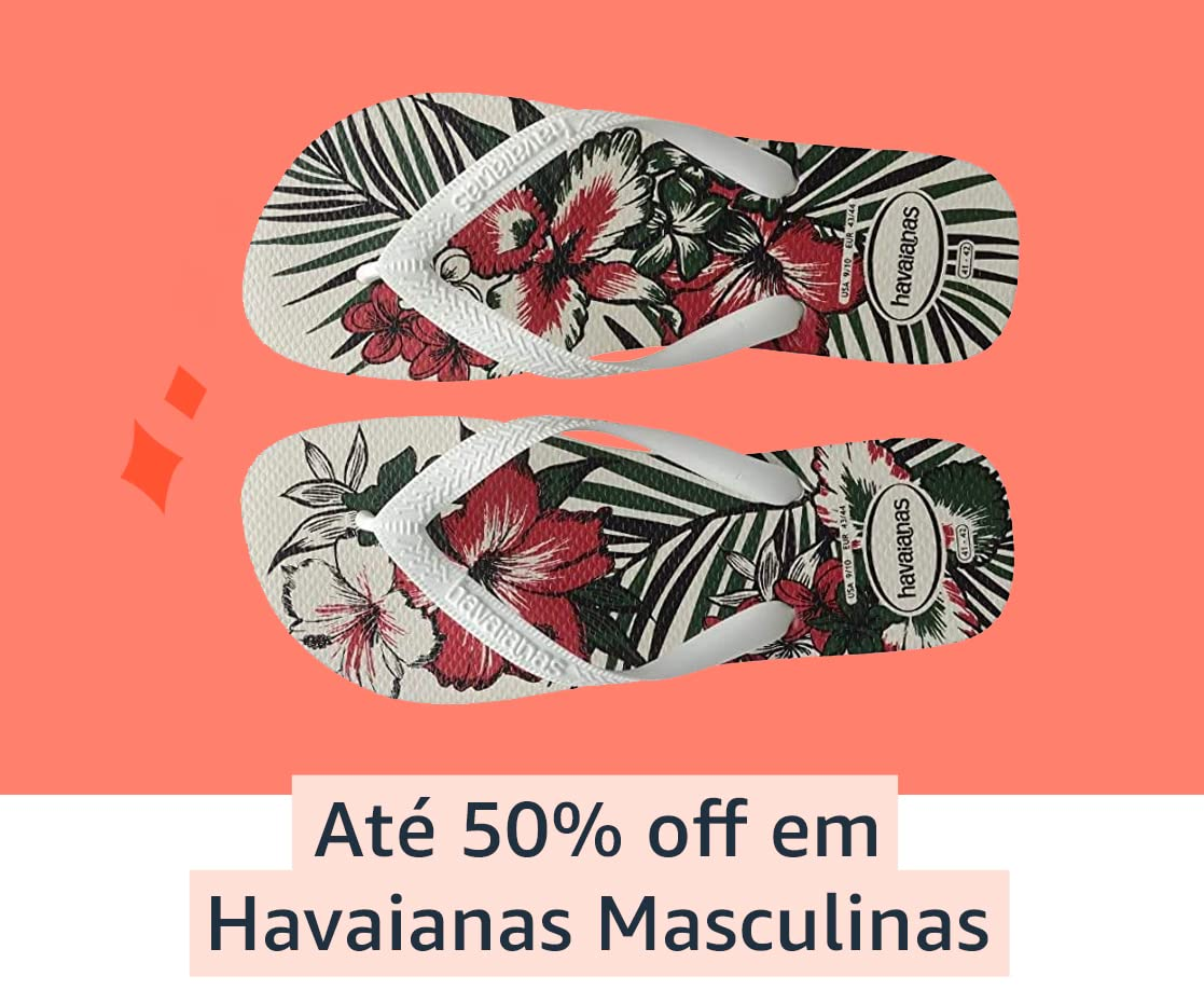 Até 50% off em Havaianas Masculinas