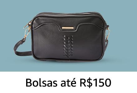 Bolsas até R$ 150