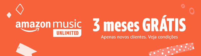 Amazon Music Unlimited: 3 meses GRÁTIS