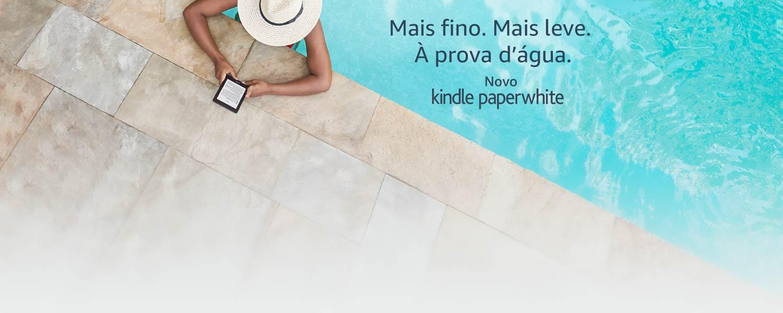 Novo Kindle Paperwhite: Mais fino, mais leve e agora à prova d'água
