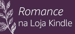 Romances da Loja Kindle