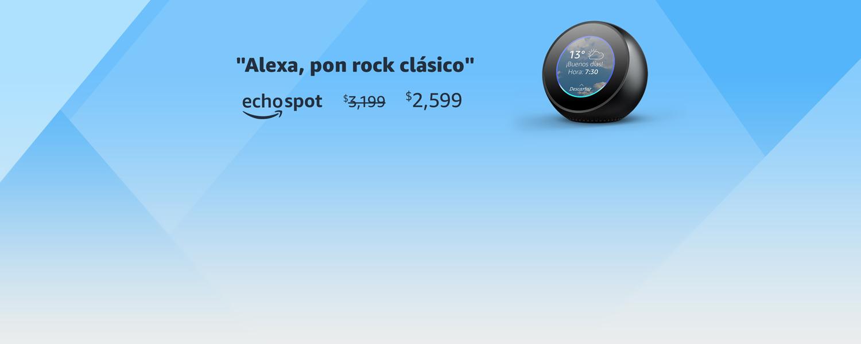 Alexa, pon rock clásico | echo spot | $2,599