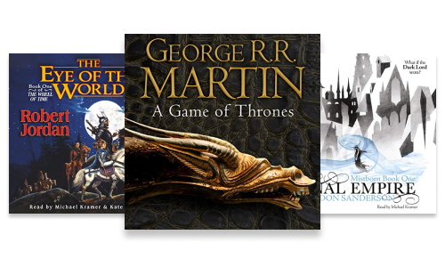 Fantasy audiobook series such as Game of Thrones, Wheel of Time and Mistborn