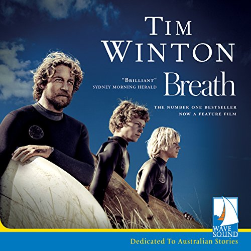 Breath audiobook by Tim Winton