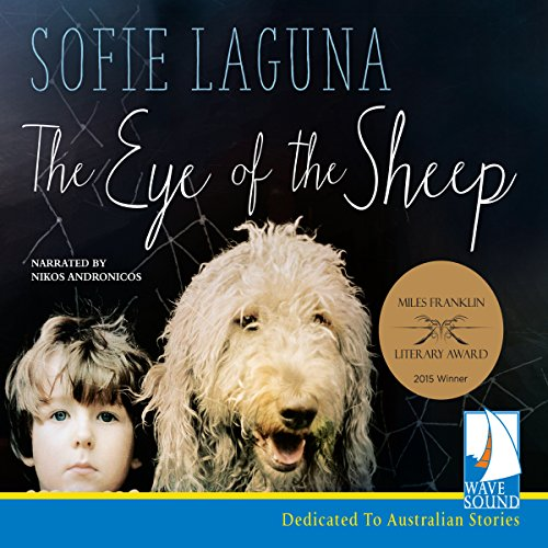 The Eye of the Sheep audiobook by Sofie Laguna