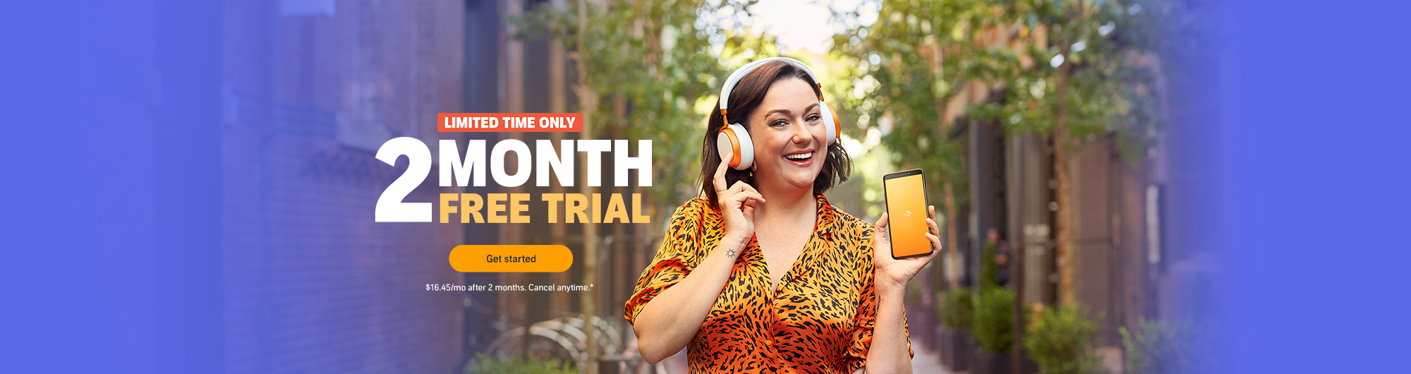 For a limited time only, get a free 2-month trial of Audible. New members only. After 2 months, Audible is $16.45. Cancel anytime.
