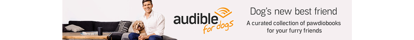 Audible for Dogs.