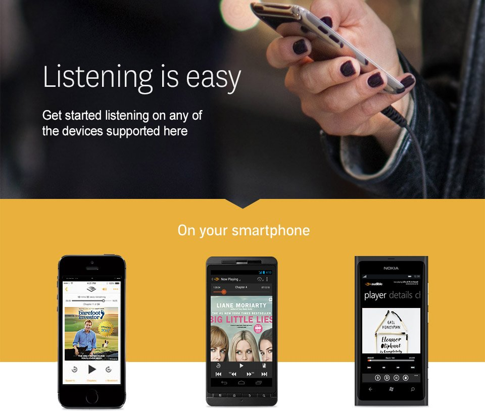Listening is easy. Get started listening on any of the devices supported here. On your smartphone