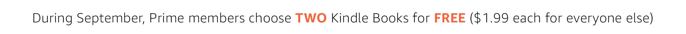 All September, customers can choose TWO Kindle Books for $1.99 each