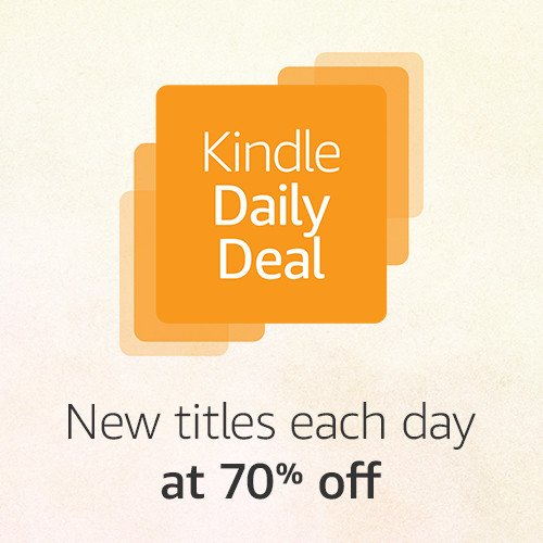 Kindle Daily Deal: Save at least 70% everyday on top-rated Kindle Books.