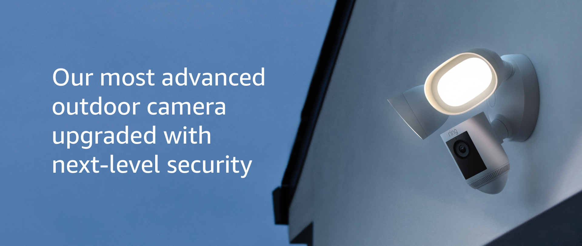 Our most advanced outdoor camera