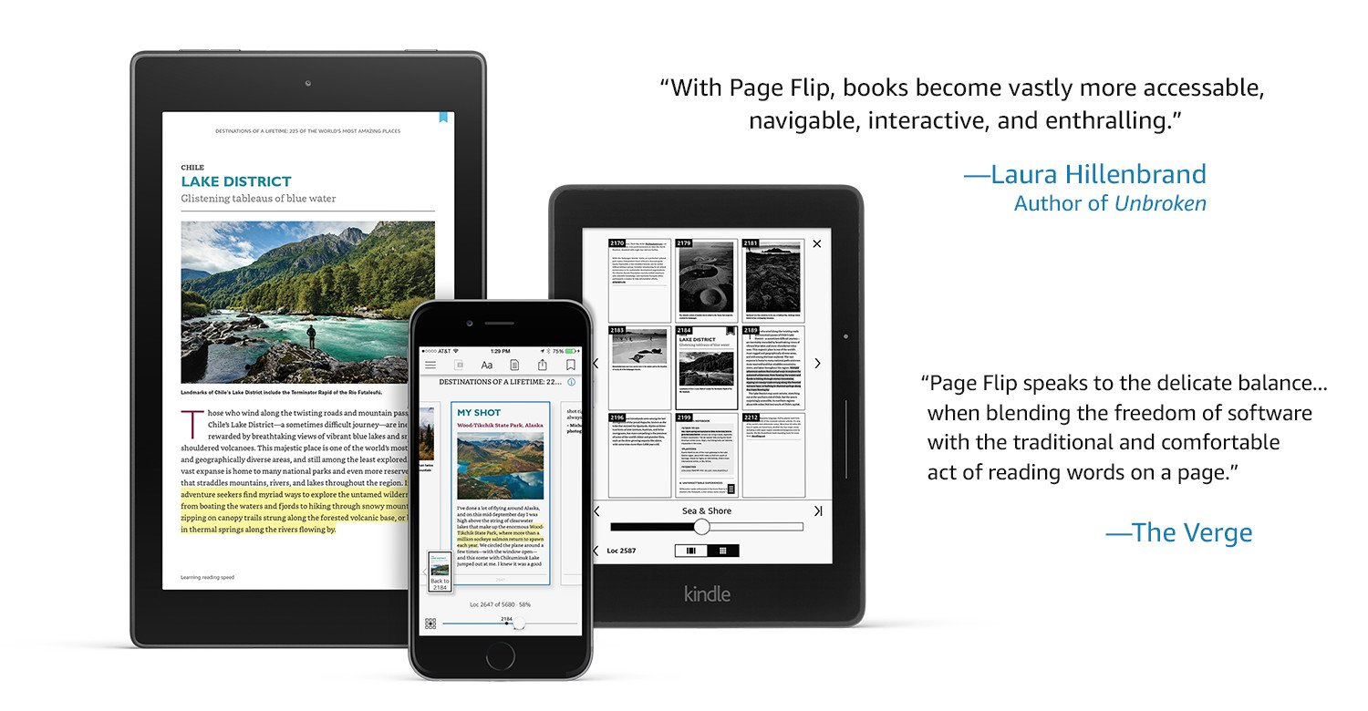 Explore Page Flip. Page Flip is a reimagined Kindle navigation experience that makes it easy to explore your book while always saving your place. See it in action.