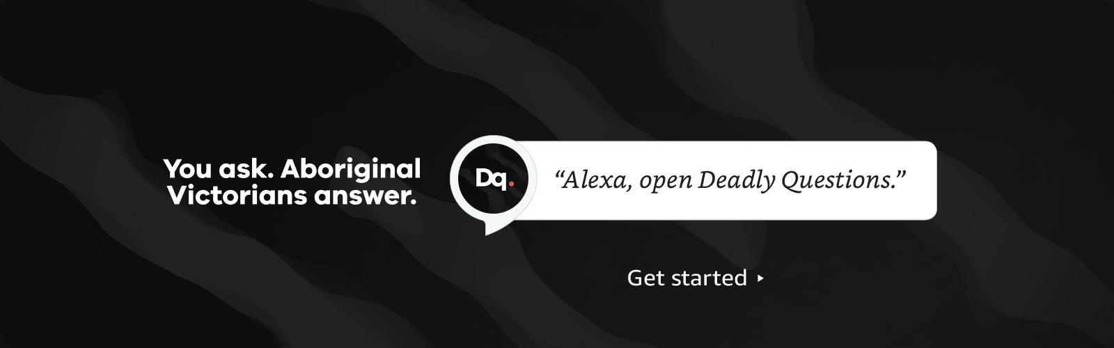 """Alexa, open Deadly Questions"""