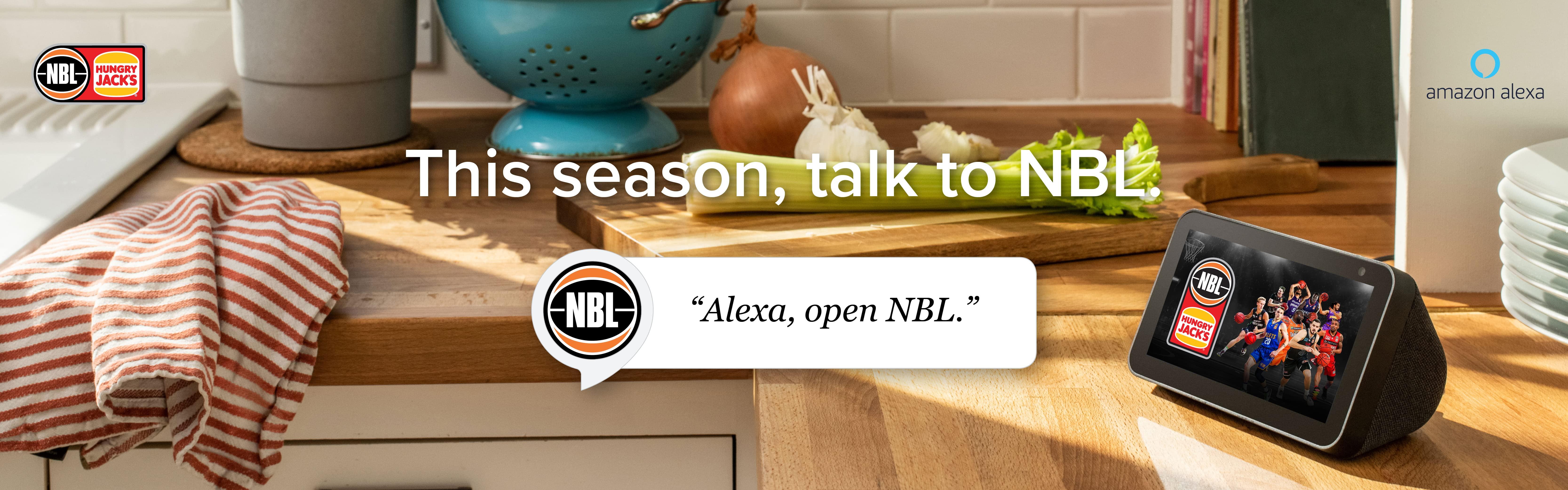 """""""Alexa, open NBL"""""""