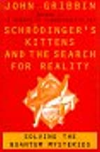 Schrodinger's Kittens and the Search for Reality