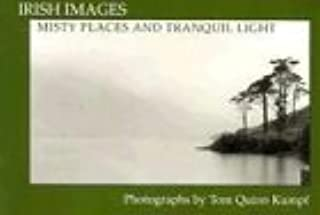 Misty Places and Tranquil Light (Irish Images)