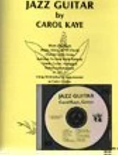 Jazz Guitar CD & Guide by Carol Kaye self-tutor (Jazz Education Self-Help, Beginning Jazz for Guitar)