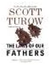 The Laws of Our Fathers by Turow, Scott [Grand Central Publishing,2011] (Paperback) Reprint Edition