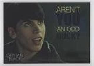 Aren't you an odd duck? (Trading Card) 2016 Cryptozoic Orphan Black Season 1 - Quotes - Silver Foil Board #Q1