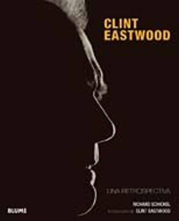 Clint Eastwood: Una retrospectiva (Spanish Edition): Richard ...