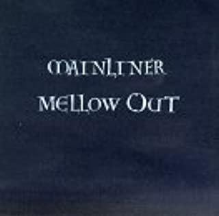 Mellow Out