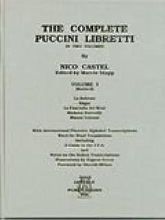 The Complete Puccini Libretti, Vol. 1