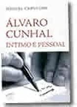 Álvaro Cunhal Íntimo e Pessoal - Um dicionário afectivo