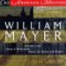 William Mayer: Dream's End/Brass Quintet/Eve of St. Agnes/Essay for Brass and Winds/Miniatures