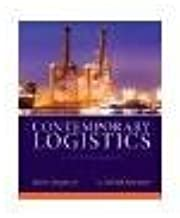 Contemporary Logistics by Murphy Jr., Paul R., Knemeyer, A. Michael [Prentice Hall, 2014] ( Hardcover ) 11th edition [Hardcover]