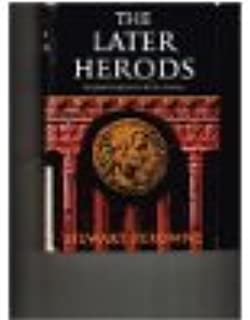 The Later Herods: The political background of the New Testament