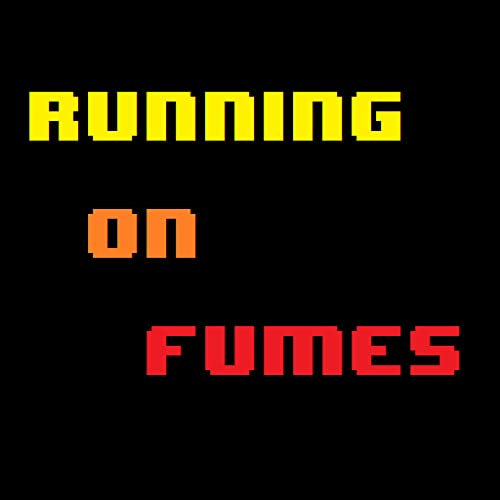 Running on Fumes: 2016 GOTY Digital Deluxe Premium Edition
