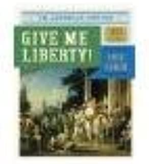 Give Me Liberty!: An American History (Vol. 1) by Foner, Eric [W. W. Norton & Company, 2013] ( Paperback ) 4th edition [Paperback]