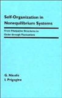 Self-Organization in Nonequilibrium Systems: From Dissipative Structures to Order through Fluctuations