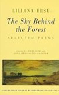 The Sky Behind the Forest: Selected Poems