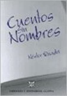 Cuentos sin Nombres (English and Spanish Edition)