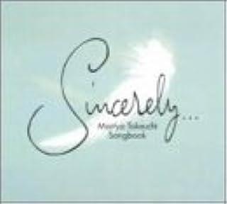 Sincerely~MARIYA TAKEUCHI SONGBOOK~