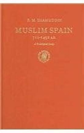 Muslim Spain, 711-1492 A.D.: A Sociological Study