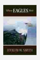 Where Eagles Rest Paperback