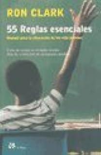 55 reglas esenciales (PERSONALIA): Amazon.es: Clark, Ron: Libros