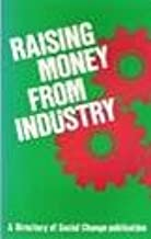 Raising Money from Industry (A Directory of Social Change Publication)