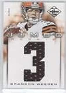 Brandon Weeden #7/99 (Football Card) 2012 Limited - Rookie Jumbo Materials - Jersey Numbers #6