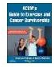 ACSM's Guide to Exercise and Cancer Survivorship by N/A [Human Kinetics, 2012] ( Hardcover ) [Hardcover]