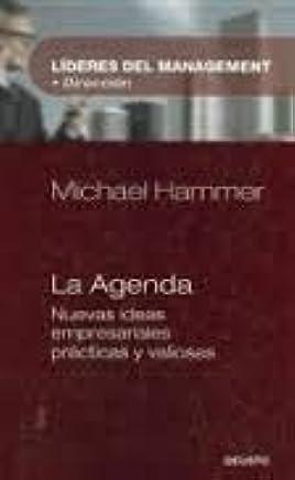 La Agenda: Lo Que Toda Empresa Debe Hacer Para Dominar La ...