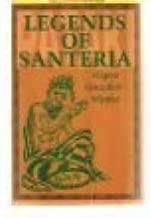 Legends Of Santeria (World Religion & Magic)
