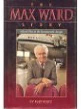 The Max Ward Story: A Bush Pilot in the Bureaucratic Jungle