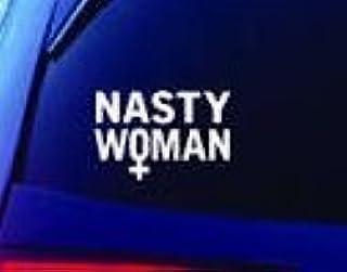 Nasty Woman 2016 Elections Vinyl Vinyl Decal Wall Laptop Bumper Sticker 5