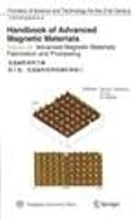 advanced magnetic materials Handbook Volume 3: advanced magnetic materials production and processing(Chinese Edition)