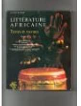 Litterature Africaine Textes et travaux: Tome I (la vie quotidienne les structures de la Societe la famille...)