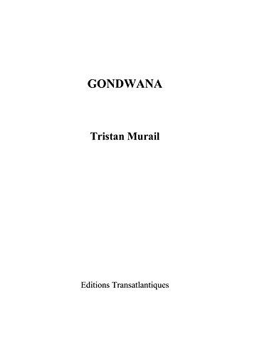 Tristan Murail: Gondwana (Score)